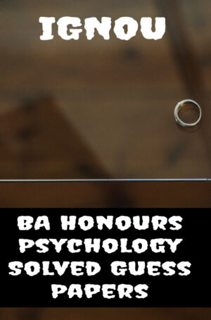 BA Honours Psychology Solved Guess Papers (BAPCH)