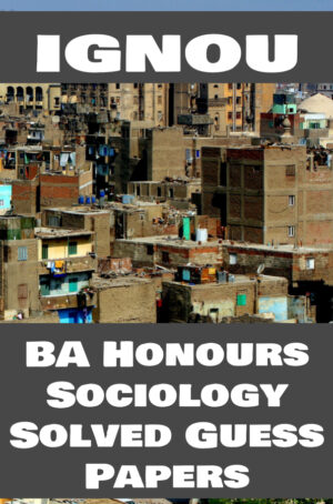 BA Honours Sociology Solved Guess Papers (BASOH)