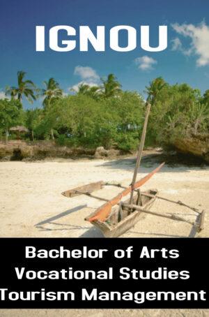 Bachelor of Arts Vocational Studies Tourism Management Books (BAVTM)