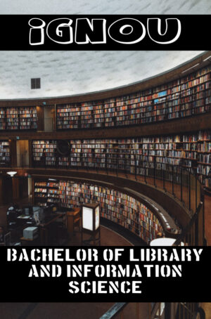 Bachelor of Library and Information Science Books (BLIS)