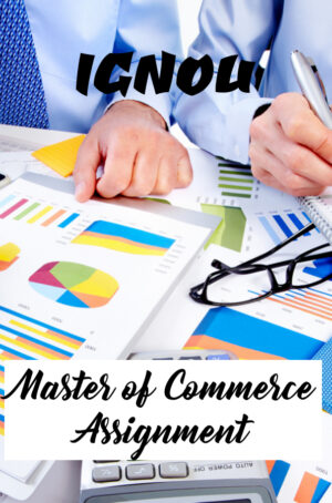 Master of Commerce Assignment (MCOM)