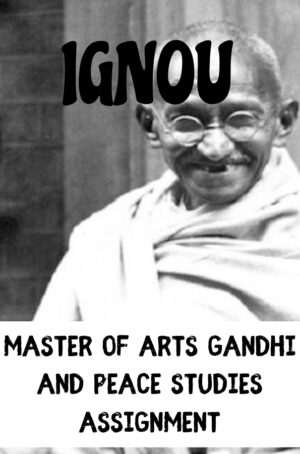 Master of Arts Gandhi and Peace Studies Assignment (MGPS)