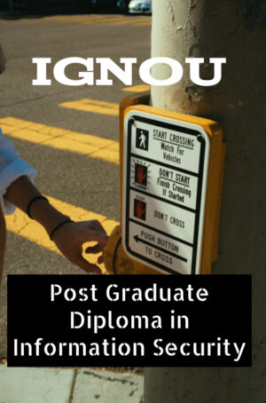 Post Graduate Diploma in Information Security (PGDIS)
