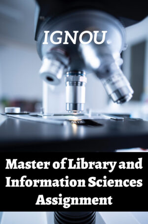 Master of Library and Information Sciences Assignment (MLIS)