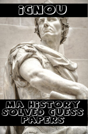 MA History Solved Guess Papers (MAH)