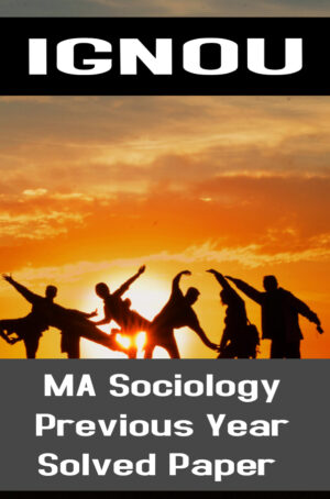 MA Sociology Previous Year Solved Paper (MSO)