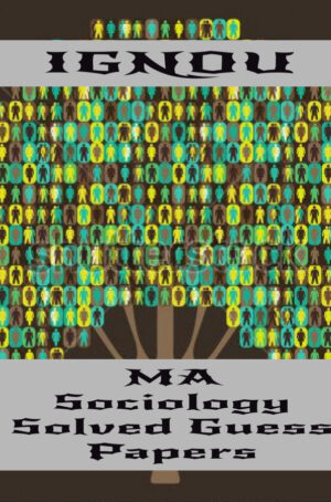 MA Sociology Solved Guess Papers (MSO)