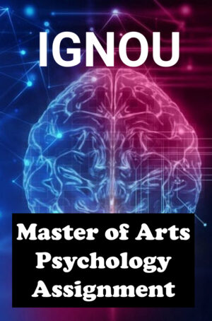 Master of Arts Psychology Assignment (MAPC)