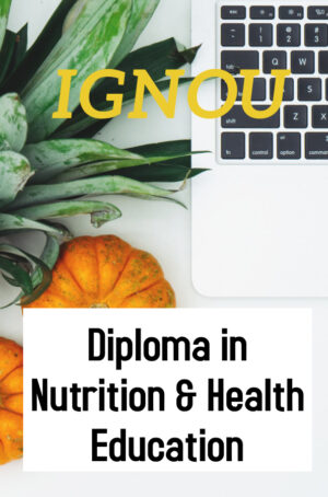 Diploma in Nutrition & Health Education (DNHE)