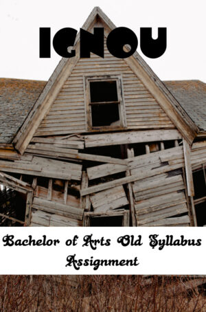 Bachelor of Arts Old Syllabus Assignment