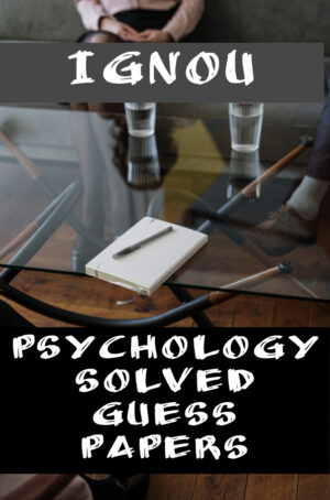 Psychology Solved Guess Papers (MAPC)