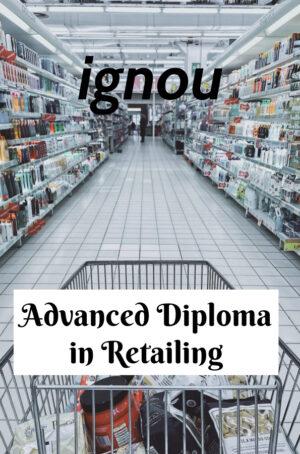 Advanced Diploma in Retailing (ADIR)