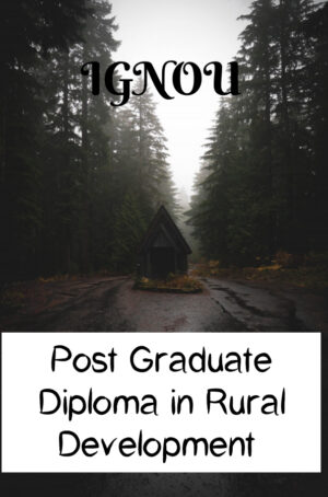 Post Graduate Diploma in Rural Development (PGDRD)