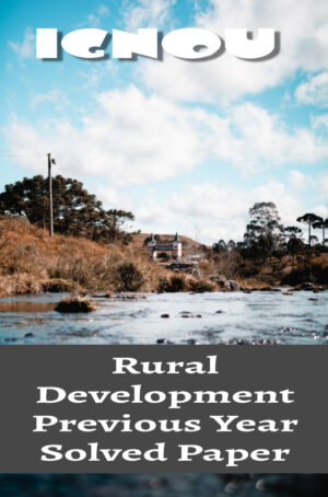 Rural Development Previous Year Solved Paper (MARD)