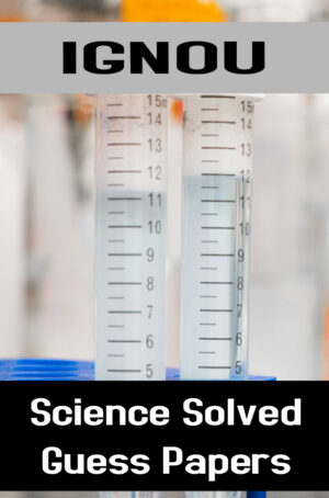 Science Solved Guess Papers (BSCG)