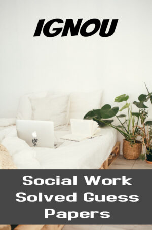 Social Work Solved Guess Papers (BSW)