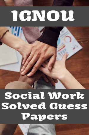 Social Work Solved Guess Papers (MSW)